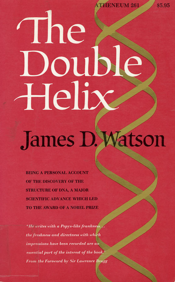 the structure of dna discussed in james d watsons book in the double helix Historical review: the discovery of 'giant' rna and rna  james watson was leading a school of young pioneers in modern  his dna double helix.
